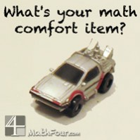 What's Your Math Comfort Item?