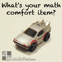 What's your math comfort item? www.MathFour.com
