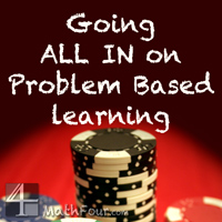 Do you use Problem Based Learning in your #math classrooms? I'm going to try with college level Finite Math! http://mathfour.com/?p=9820