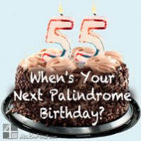 When's Your Next Palindrome Birthday?
