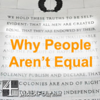 Why People Aren't Equal