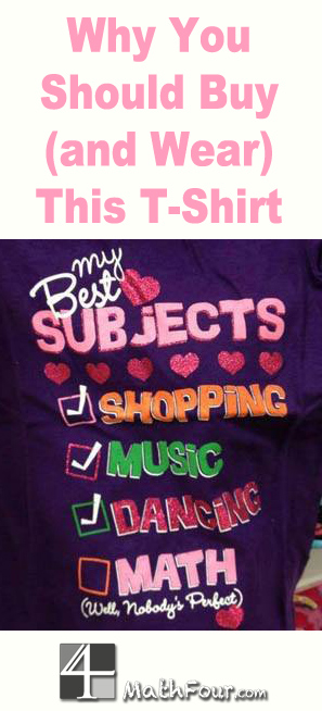 Were you horrified at The Children's Place's anti-math girls' t-shirt? Maybe you should be, but not for the reason you think! http://mathfour.com/?p=10288