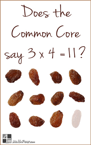 Do the Common Core State Standards really tell you to teach 3 times 4 is 11? Or is there more to the hype? http://mathfour.com/?p=10412 #mathchat #ccss