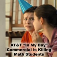 AT&T 'In My Day' Commercial is Killing Math Students