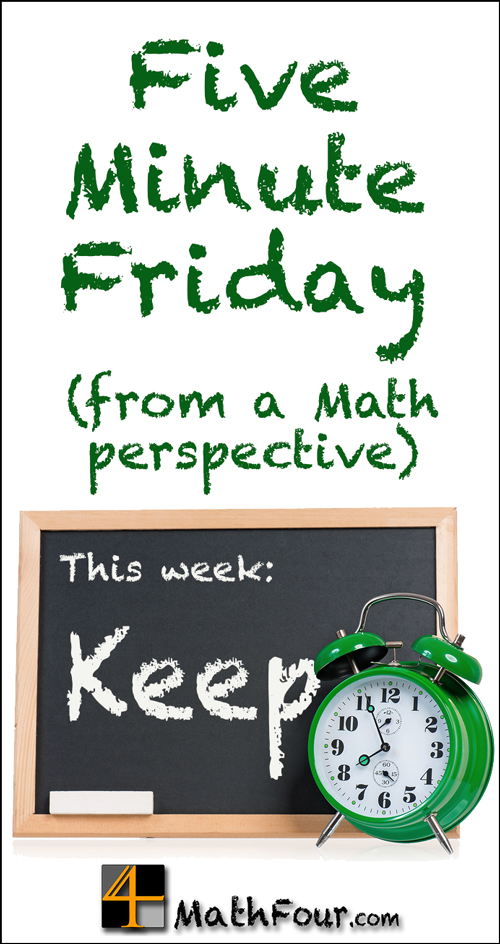 What does the word KEEP mean for a math teacher? Find out in this week's Five Minute Friday post.