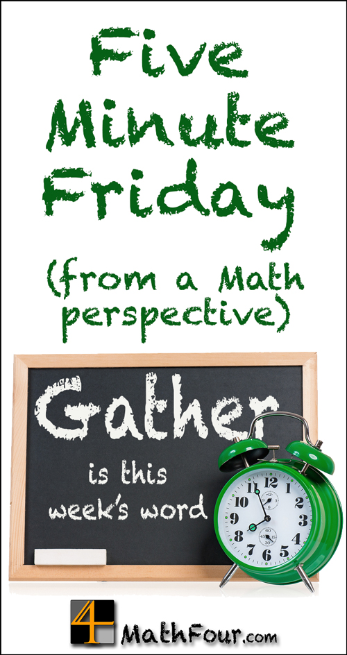 Five Minute Friday meets 50 Word Friday. And the prompt is GATHER!