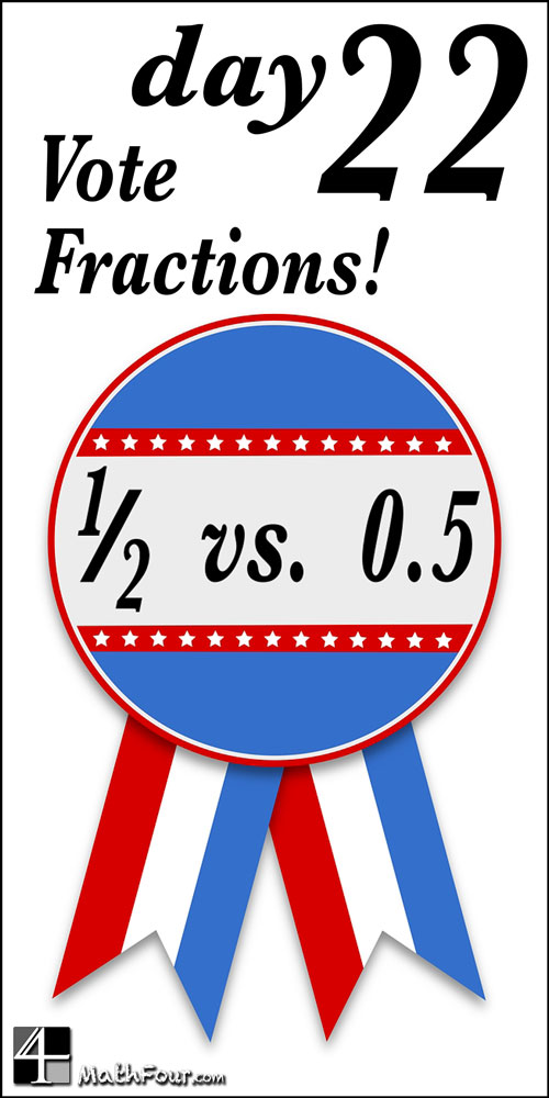 In the campaign of fractions vs. decimals, which do you pick?