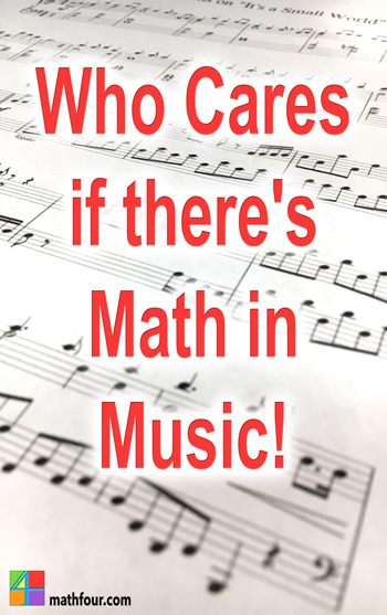 "I hear it all the time, ""There's math in music."" That doesn't mean I have to like it."